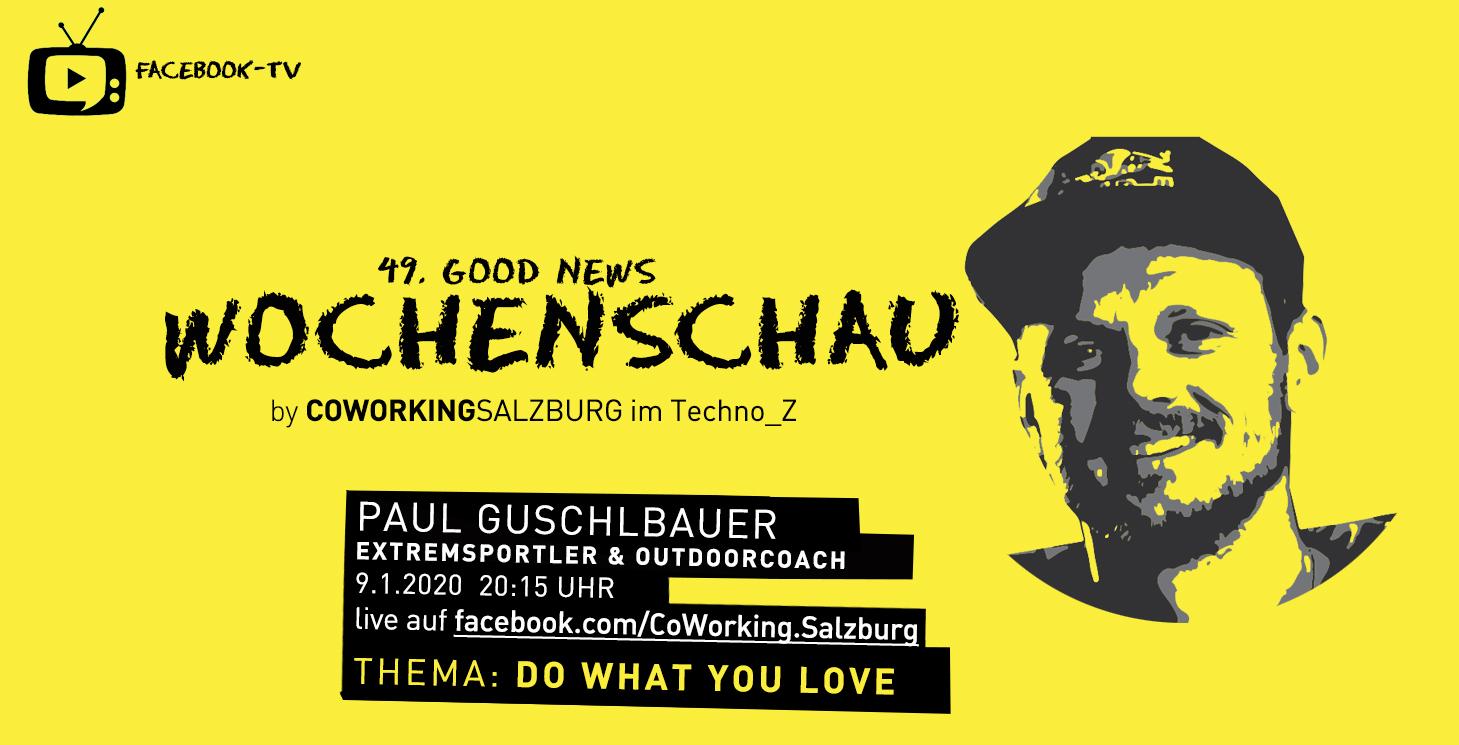 49. Wochenschau mit Paul Guschlbauer